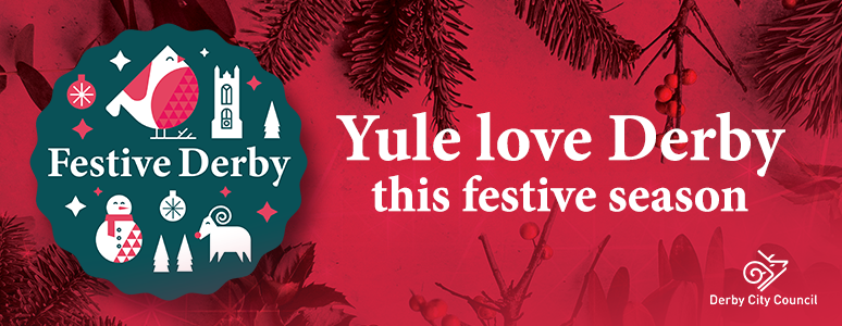 Festive Derby artwork - Yule love Derby this Festive season