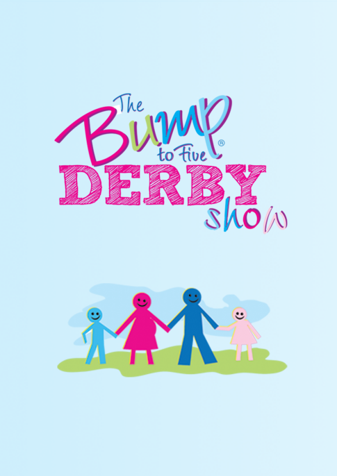 The Bump to Five Derby Show