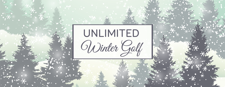 Unlimited winter golf