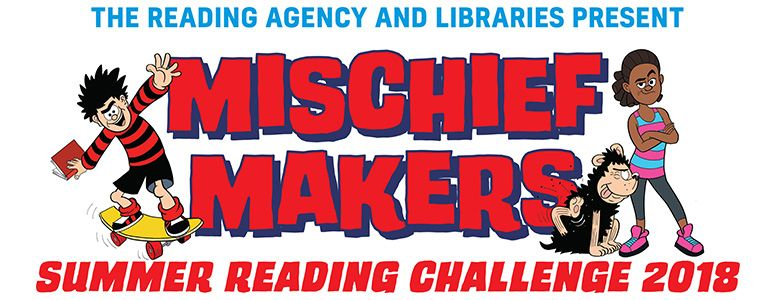 The Reading Agency and Libraries Present Mischief Makers Summer Reading Challenge 2018