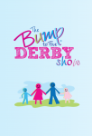 Image for The Bump to Five Derby Show
