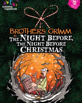 The Brothers Grimm In The Night Before, The Night Before Christmas