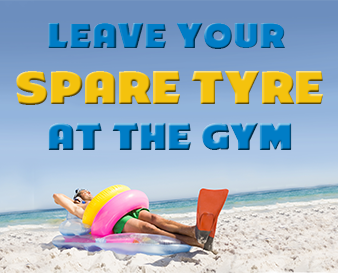 Leave your spare tyre at the gym