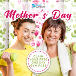 Mother's Day - FREE 1 Day Gym Pass